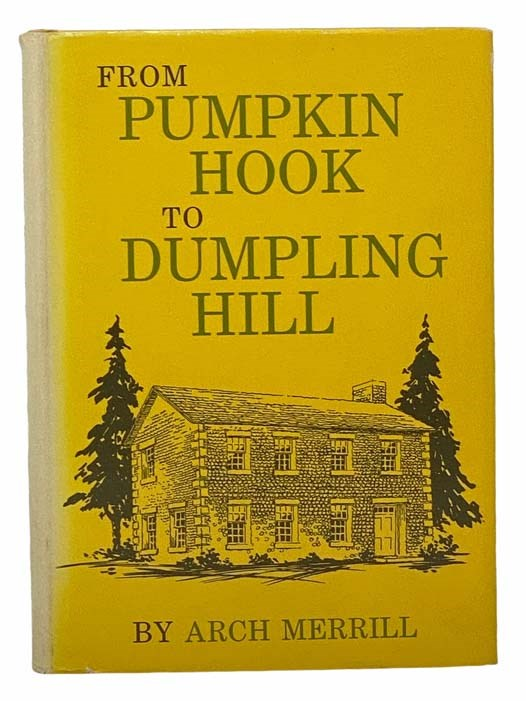 Image for From Pumpkin Hook to Dumpling Hill