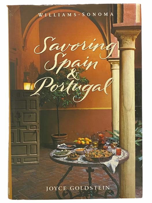 Image for Savoring Spain & Portugal: Recipes and Reflections on Iberian Cooking