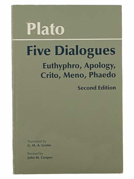 Image for Five Dialogues: Euthyphro; Apology; Crito; Meno; Phaedo
