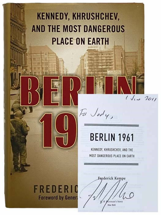 Image for Berlin, 1961: Kennedy, Khrushchev, and the Most Dangerous Place On Earth