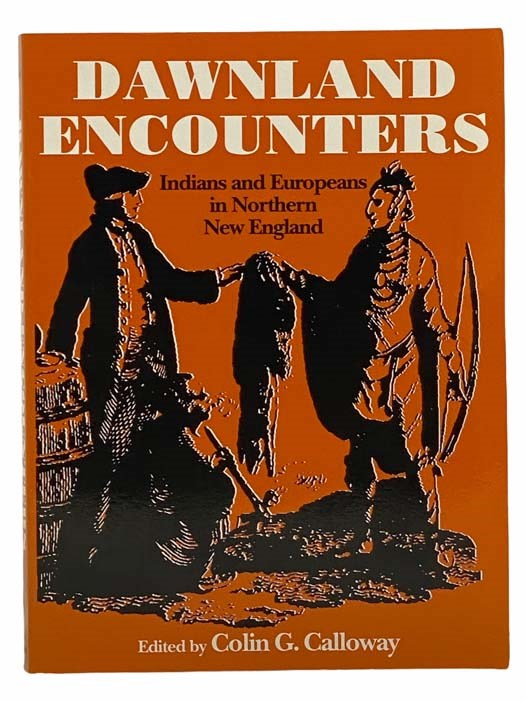 Image for Dawnland Encounters: Indians and Europeans in Northern New England
