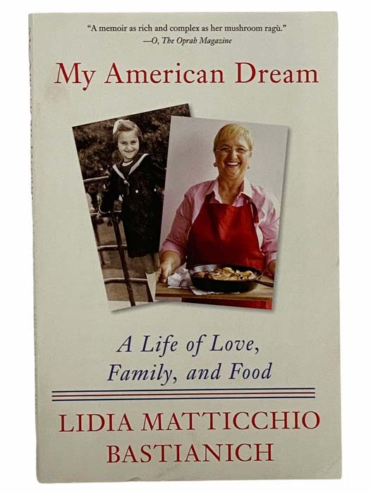 Image for My American Dream: A Life of Love, Family, and Food
