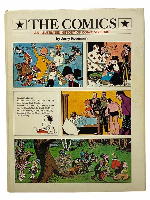 Image for The Comics: An Illustrated History of Comic Strip Art