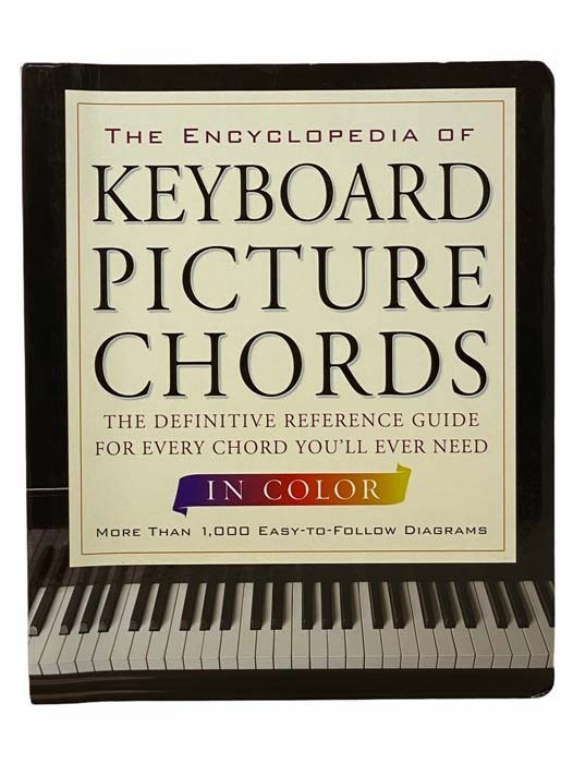 Image for The Encyclopedia of Keyboard Picture Chords, in Color: The Definitive Reference Guide for Every Chord You'll Ever Need