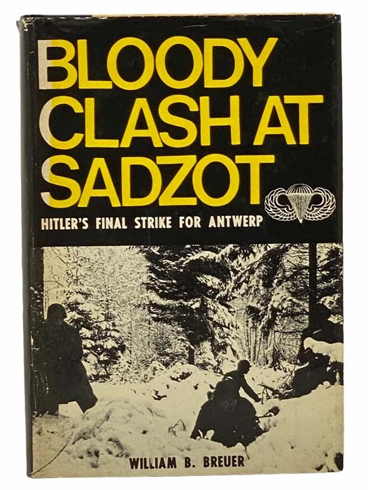 Image for Bloody Clash at Sadzot: Hitler's Final Strike for Antwerp