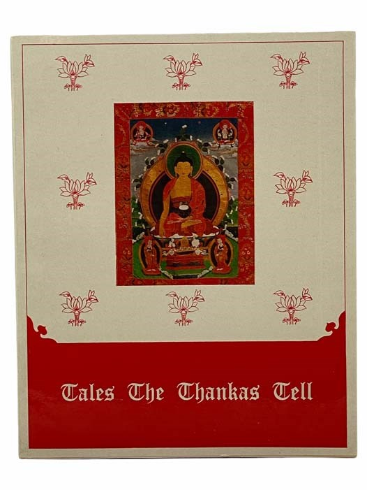 Image for Tales the Thankas Tell: An Introduction to Tibetan Scroll Portraits