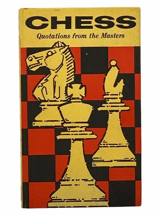 Image for Chess: Quotations from the Masters