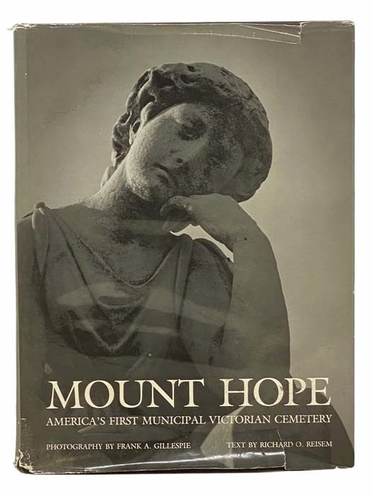 Image for Mount Hope: America's First Municipal Victorian Cemetery [Rochester, New York]