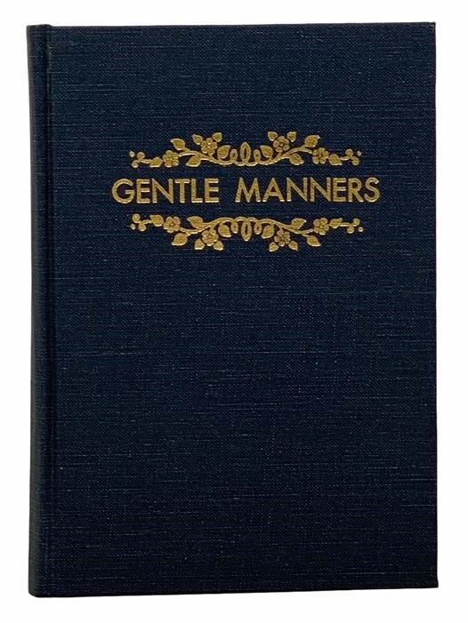 Image for Gentle Manners: A Guide to Good Morals