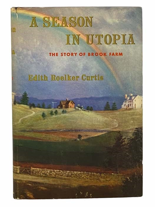 Image for A Season in Utopia: The Story of Brook Farm