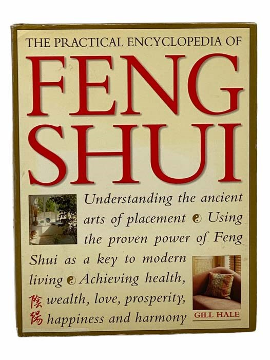 Image for The Practical Encyclopedia of Feng Shui: Understanding the Ancient Arts of Placement