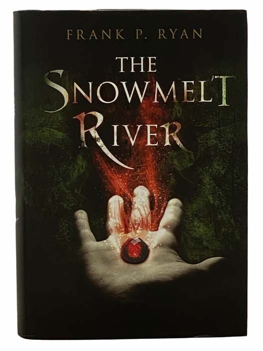 Image for The Snowmelt River (The Three Powers)