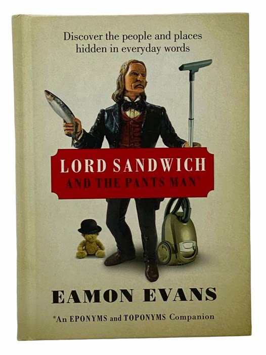 Image for Lord Sandwich and the Pants Man: Discover the People and Places Hidden in Everyday Words