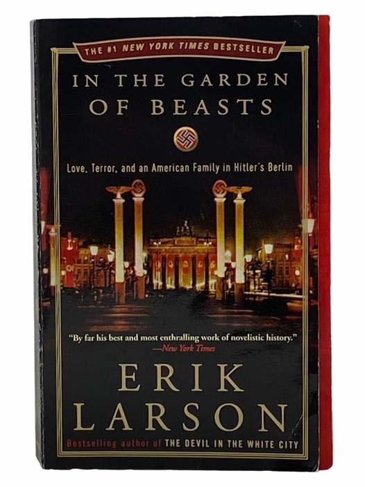 Image for In the Garden of Beasts: Love, Terror, and an American Family in Hitler's Berlin