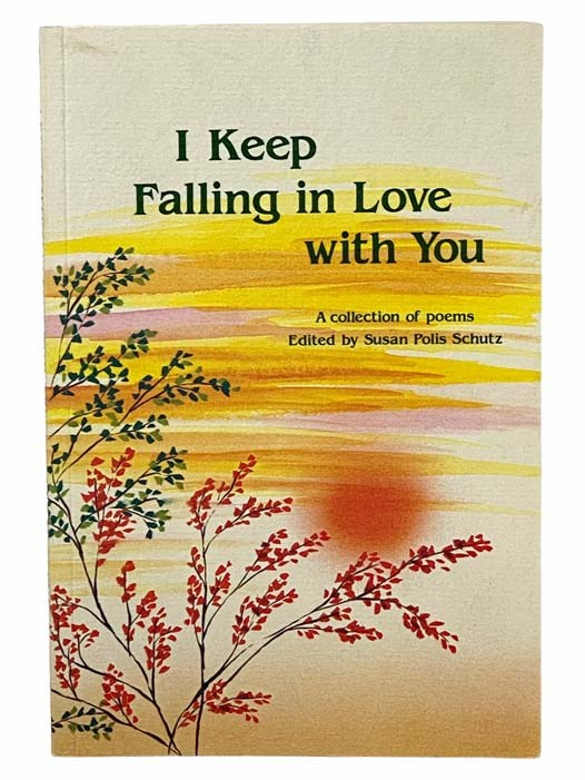 Image for I Keep Falling in Love With You: A Collection of Poems
