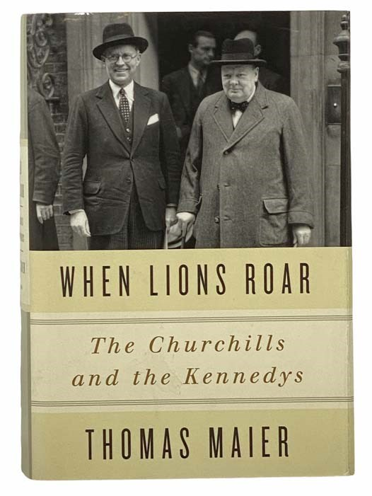 Image for When Lions Roar: The Churchills and the Kennedys