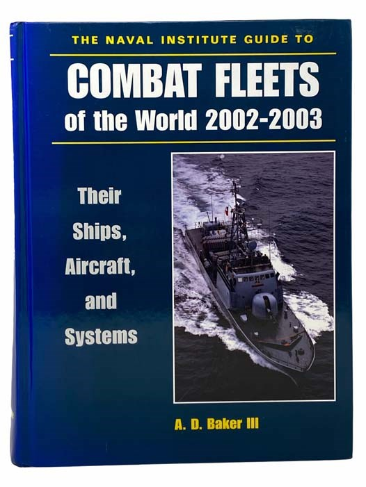 Image for The Naval Institute Guide to Combat Fleets of the World 2002-2003: Their Ships, Aircraft, and Systems
