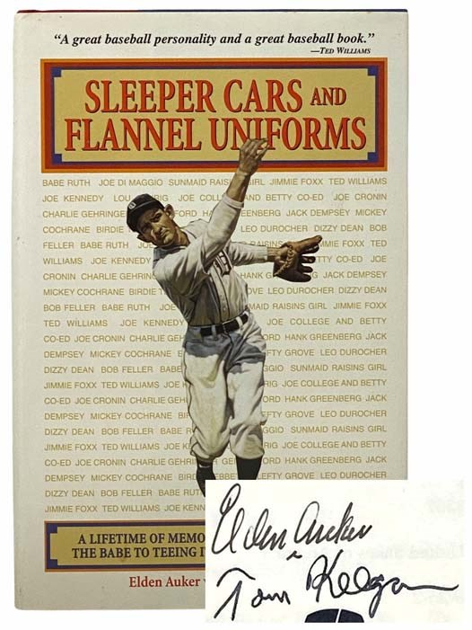 Image for Sleeper Cars and Flannel Uniforms: A Lifetime of Memories from Striking Out The Babe to Teeing It Up with the President