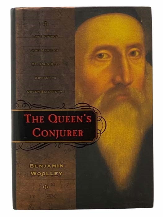 Image for The Queen's Conjurer: The Science and Magic of Dr. John Dee, Adviser to Queen Elizabeth I
