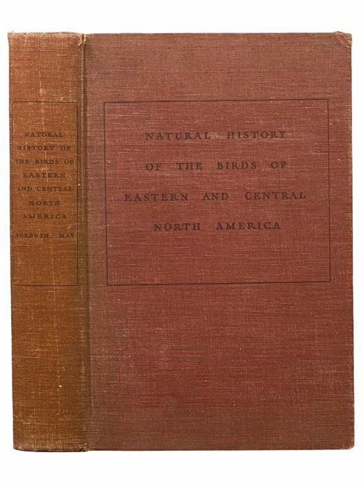 Image for A Natural History of American Birds of Eastern and Central North America: Revised and Abridged with the Addition of More than One Hundred Species