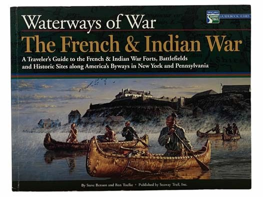 Image for Waterways of War: The French and Indian War (Great Lakes Seaway Trail Guidebook Series)