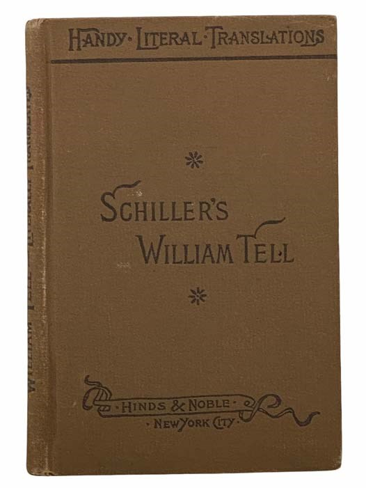 Image for Schiller's William Tell (Handy Literal Translations)
