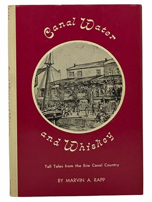 Image for Canal Water and Whiskey: Tall Tales from the Erie Canal Country
