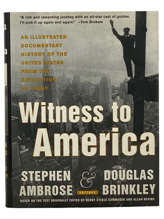Image for Witness to America: An Illustrated Documentary History of the United States from the Revolution to Today