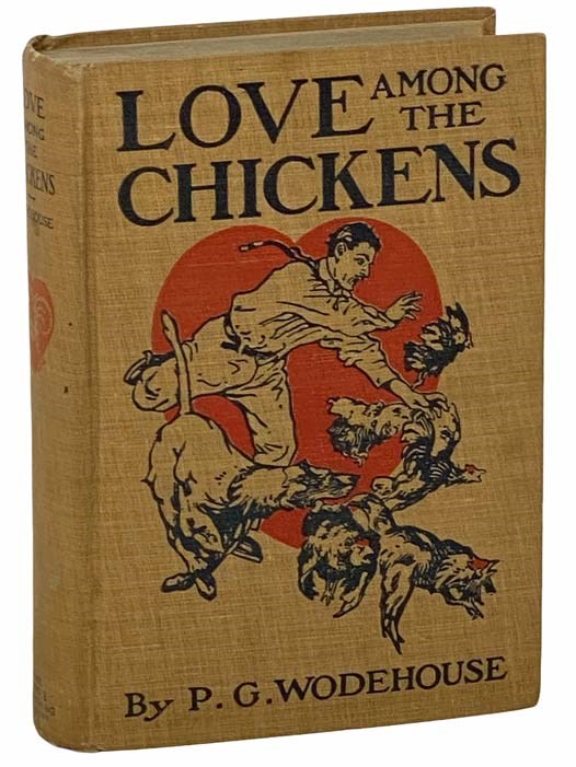 Image for Love among the Chickens: A Story of the Haps and Mishaps on an English Chicken Farm