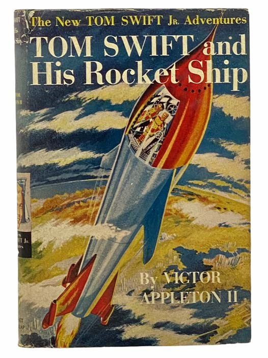 Image for Tom Swift and His Rocket Ship (The New Tom Swift Jr. Adventures Book 3)