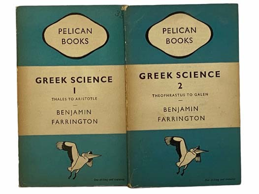 Image for Greek Science: It's Meaning for Us, in Two Volumes: Volume 1. Thales to Aristotle; Volume 2. Theophrastus to Galen (Pelican Books)