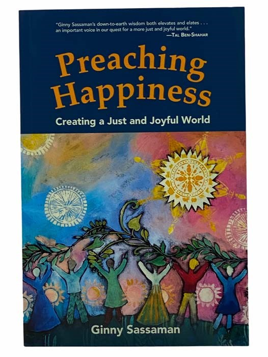 Image for Preaching Happiness: Creating a Just and Joyful World
