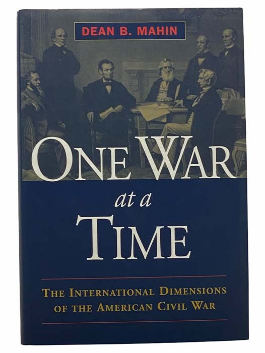 Image for One War at a Time: The International Dimensions of the American Civil War