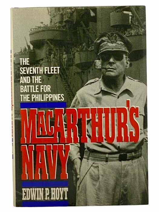Image for MacArthur's Navy: The Seventh Fleet and the Battle for the Phillipines