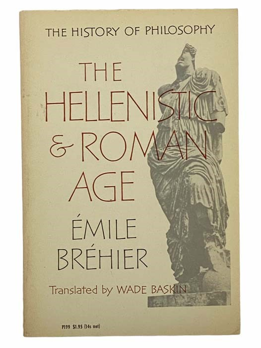 Image for The Hellenistic and Roman Age (The History of Philosophy)