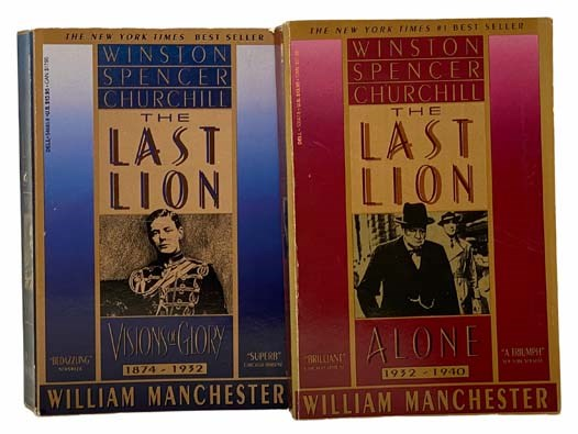 Image for The Last Lion: Winston Spencer Churchill Two Volume Set -- I. Visions of Glory, 1874-1932; II. Alone, 1932-1940