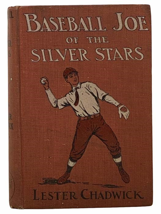 Image for Baseball Joe of the Silver Stars; or, The Rivals of Riverside (Baseball Joe Series, Book 1)
