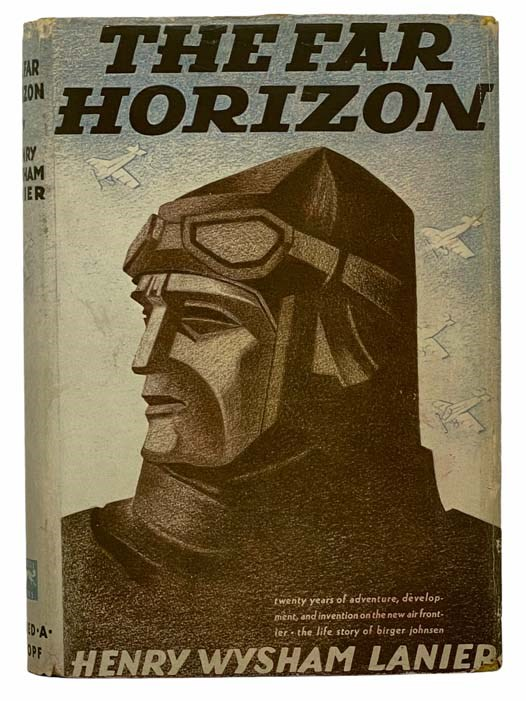 Image for The Far Horizon: Twenty Years of Adventure, Development, and Invention of the New Air Frontier: The Life Story of Birger Johnsen