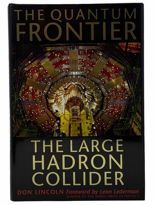 Image for The Quantum Frontier: The Large Hadron Collider