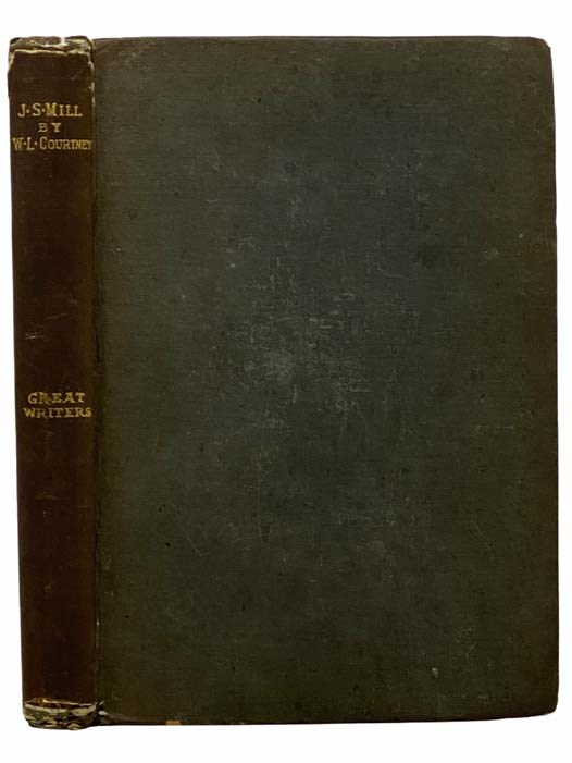 Image for Life of John Stuart Mill (Great Writers)