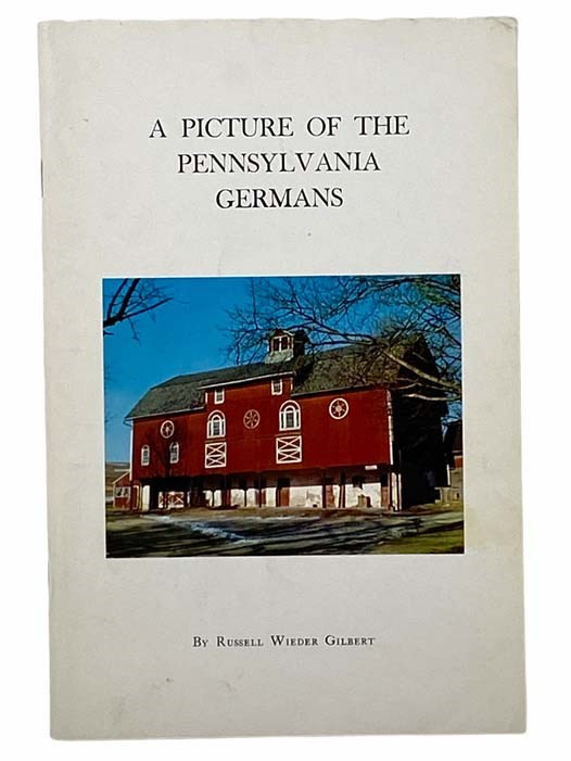 Image for A Picture of the Pennsylvania Germans (Pennsylvania History Studies, No. 1)