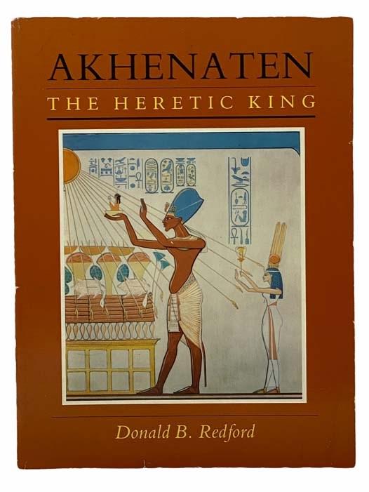 Image for Akhenaten: The Heretic King