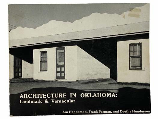 Image for Architecture in Oklahoma: Landmark and Vernacular