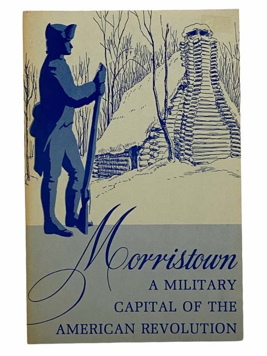 Image for Morristown: A Military Capital of the American Revolution