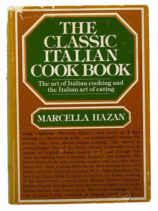 Image for The Classic Italian Cookbook: The Art of Italian Cooking and the Italian Art of Eating