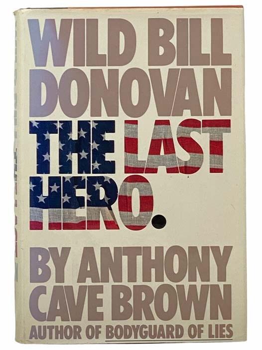 Image for Wild Bill Donovan: The Last Hero