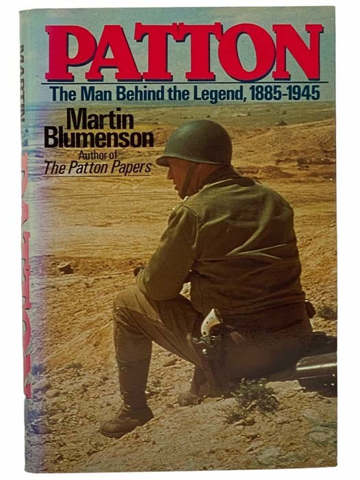 Image for Patton: The Man Behind the Legend, 1885-1945
