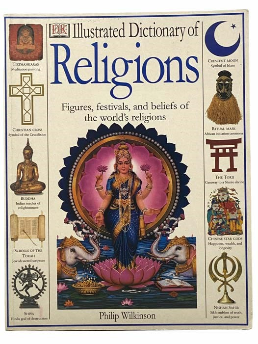 Image for Illustrated Dictionary of Religions: Figures, Festivals, and Beliefs of the World's Religions (DK)