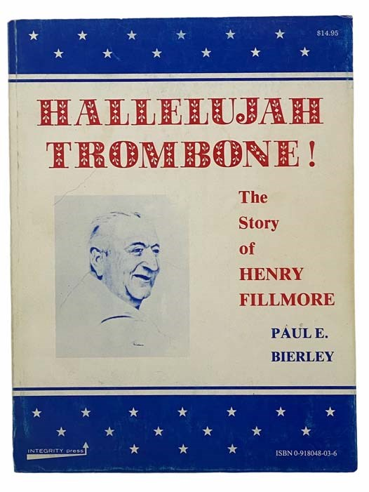 Image for Hallelujah Trombone! The Story of Henry Fillmore