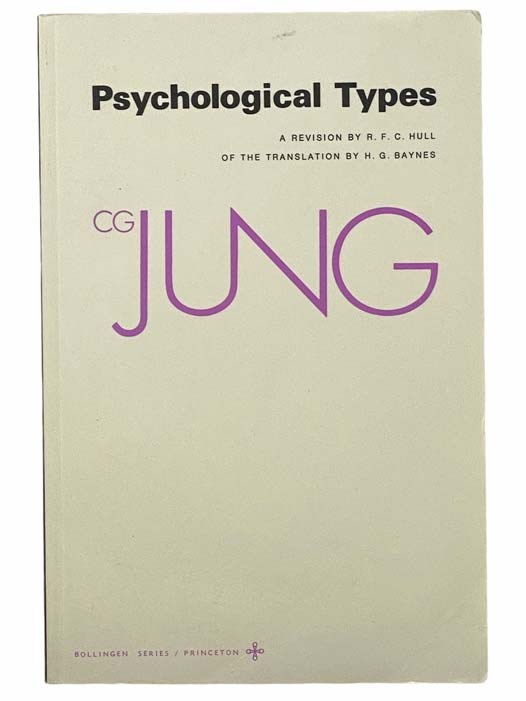Image for Psychological Types (Bollingen Series, XX) (The Collected Works of C.G. Jung, Vol. 6) [Carl Gustav]
